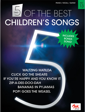 Take 5 of the best Children's Songs