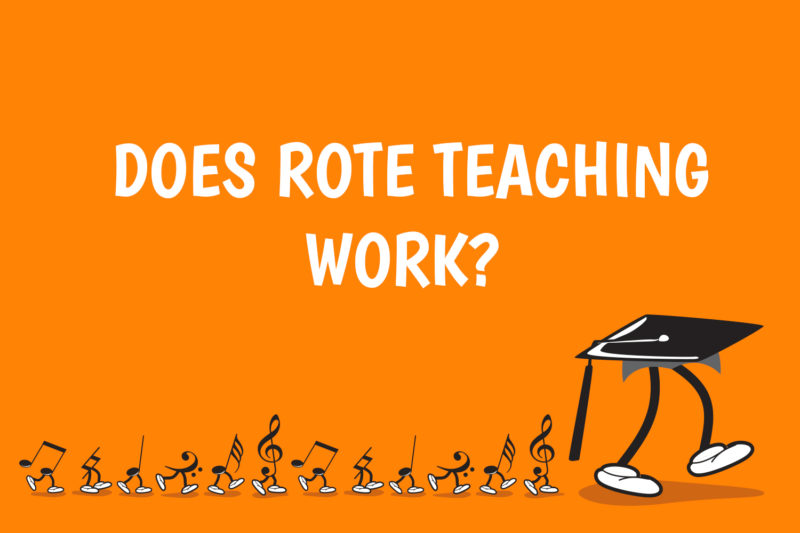 Does Rote Teaching Work?